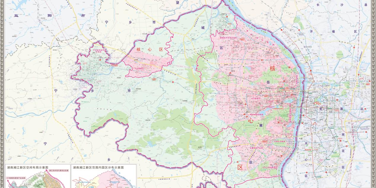看过来!湖南湘江新区首次发布辖区地图